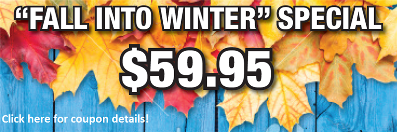 Fall Auto Service Package $59.95.  Click here for coupon details.