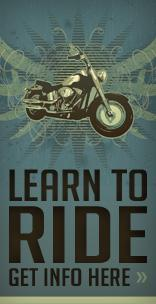 Learn to ride. Get info here.