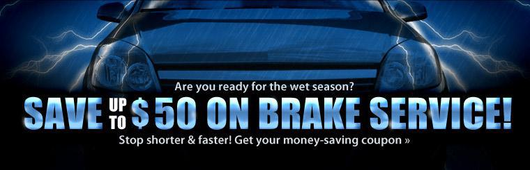 Save up to $50 on Brake Service!