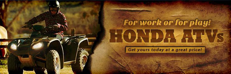 Click here to check out our Honda ATVs. Now at a great price!