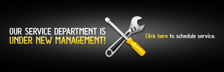 Our Service Department is under new management! Click here to schedule service.