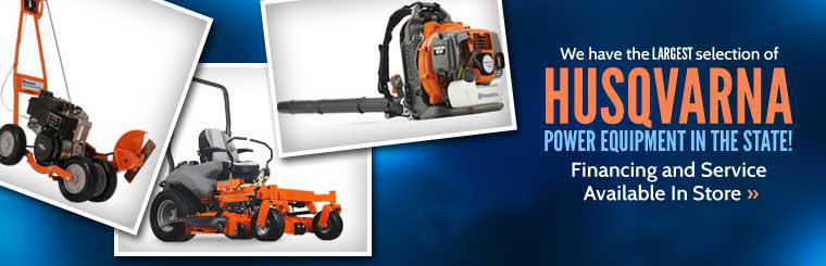 We have the largest selection of Husqvarna Power Equipment in the state with financing and service available in store! Click here to shop our selection.