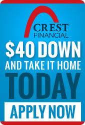 $40 down and take it home today with no credit needed through Crest Financial. Apply now.