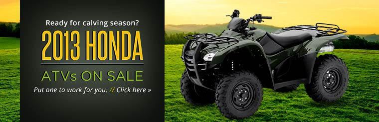 2013 Honda ATV Sale: Click here to view the models.