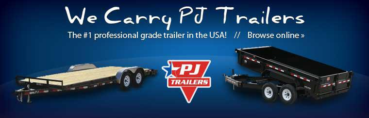 We carry PJ Trailers, the #1 professional grade trailer in the USA! Click here to shop.