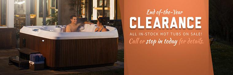 End of-the-Year Clearance: All in-stock hot tubs are on sale! Call or stop in today for details.