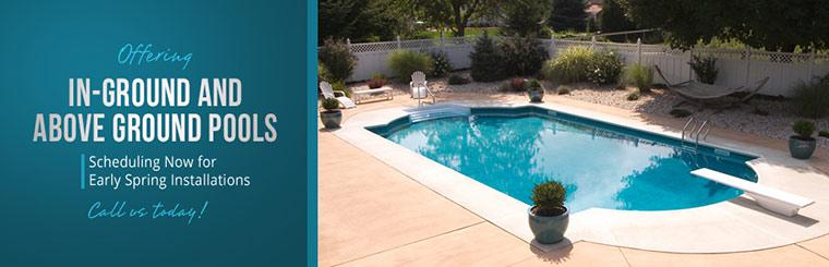 We offer in-ground and above ground pools. Call us today!