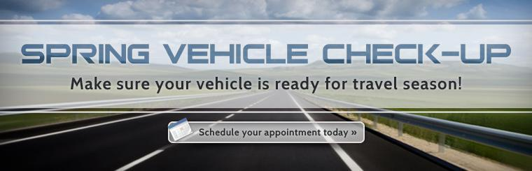 Spring Vehicle Check-Up: Click here to schedule your appointment today.
