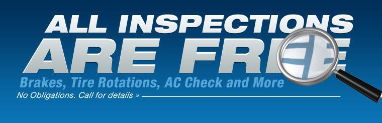 Call us to get your free, no obligation inspection! We inspect brakes, tire rotations, AC and more!