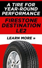 A tire for year-round performance: Firestone Destination LE2. Click here to learn more »