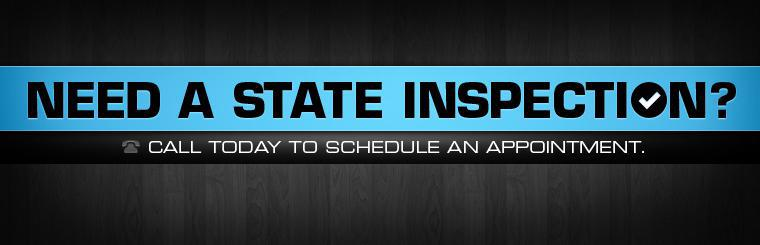 Need a state inspection? Call today to schedule an appointment.