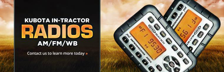 Kubota In-Tractor Radios: Contact us to learn more today!
