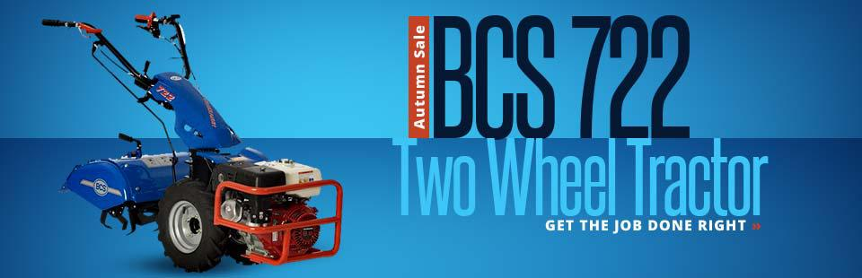 BCS 722 Two Wheel Tractor Autumn Sale: Click here to view the models.