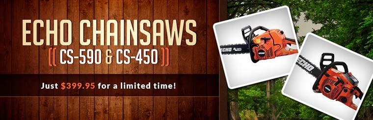 ECHO CS-590 & CS-450 Chainsaws: Just $399.95 for a limited time!