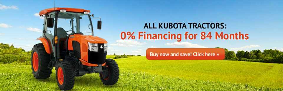 0% Financing for 84 Months on All Kubota Tractors: Buy now and save! Click here to view the models.
