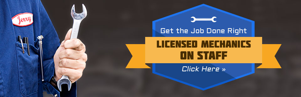 Licensed Mechanics on Staff: Click here to contact us for details.