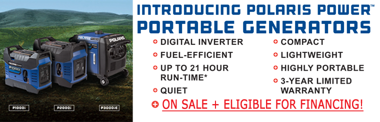 Polaris Power Generators: On Sale + Eligible for Financing