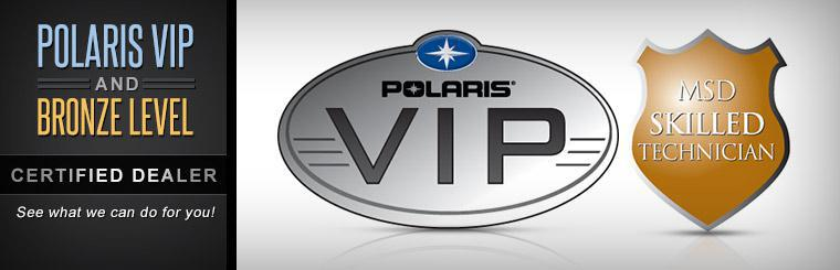 We are a Polaris VIP and Bronze Level certified dealer. Click here to read about us.