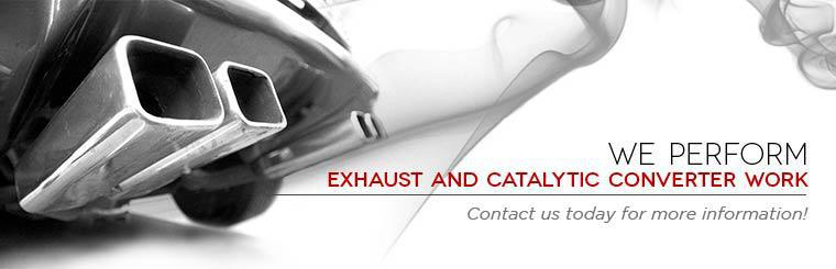 We perform exhaust and catalytic converter work! Contact us today for more information!