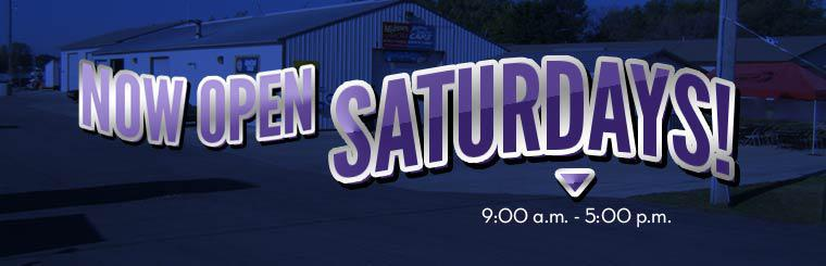 We are now open Saturdays from 9:00 a.m. to 5:00 p.m.