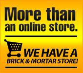 More than an online store. We have a brick & motar store!
