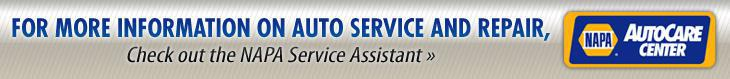 For more information on auto service and repair, check out the NAPA Service Assistant.