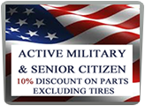 Active military & senior citizen 10% discount on parts excluding tires