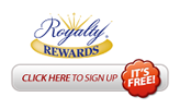 Royalty Rewards. Click here to sign up. It's free.