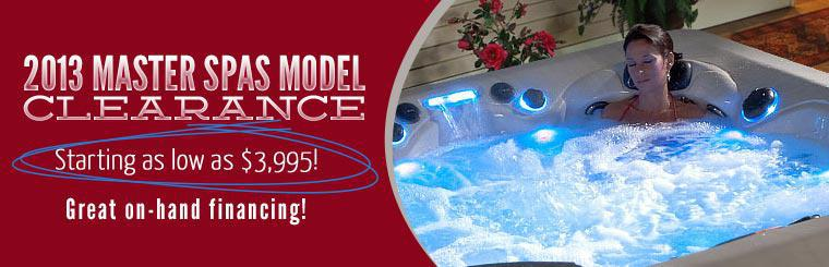 2013 Master Spas Model Clearance: We have spas starting as low as $3,995, plus great on-hand financing!