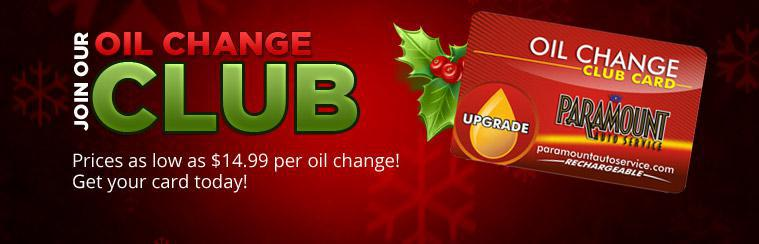 Join our Oil Change Club and get prices as low as $14.99 per oil change! Click here to learn more.