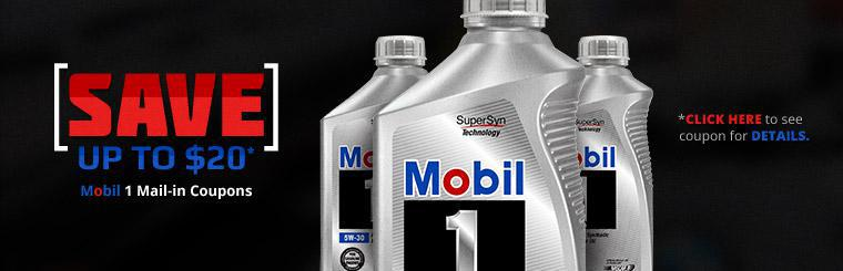 Click here for mail-in coupons to save up to $20 on Mobil 1 services.