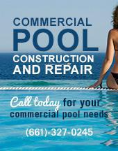 Commercial Pool Construction and Repair. Call today for your commercial pool needs. 661-327-0245.