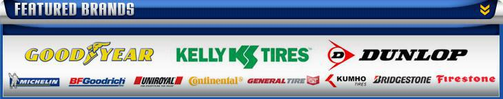 We carry products from Goodyear®, Kelly®, Dunlop®, Michelin®, BFGoodrich®, Uniroyal®, Continental, General, Kumho, Bridgestone, and Firestone.