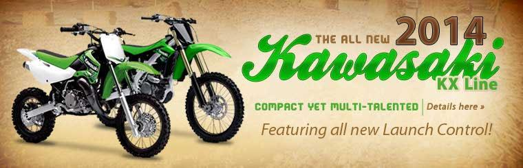 Click here to view the all new Kawasaki KX line.