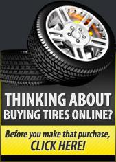 Thinking about buying tires online? Before you make that purchase, click here!