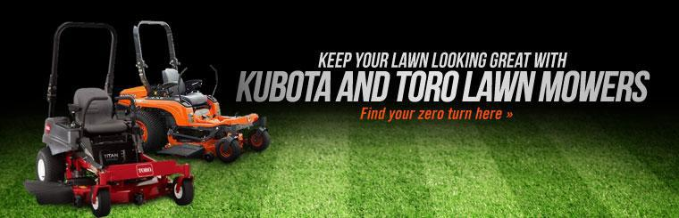 Keep your lawn looking great with Kubota and Toro lawn mowers!