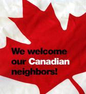 We welcome our Canadian neighbors.