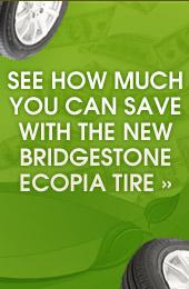 See how much you can save with the new Bridgestone Ecopia tire!