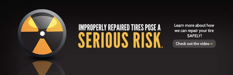 Improperly repaired tires pose a serious risk. Click here to learn more about how we can repair your tire safely!