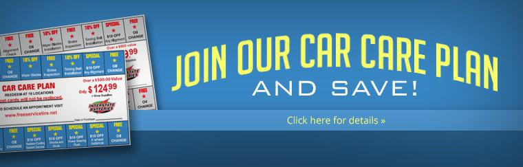 Join our Car Care Plan and SAVE! Click here for details.