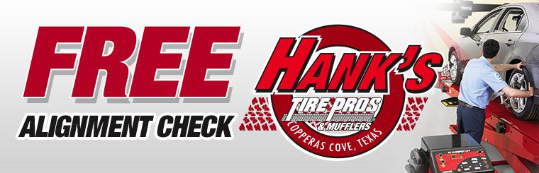 Free Alignment Check at Hank's Tire Pros in Copperas Cove, Texas