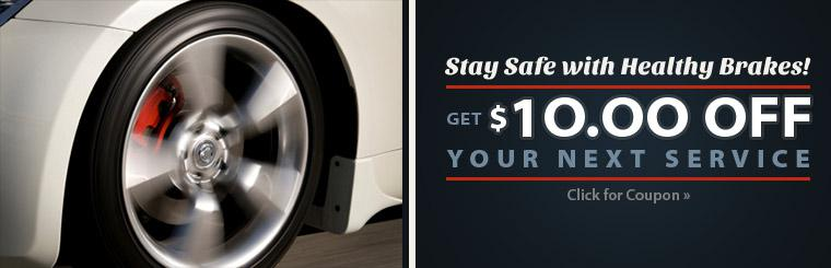 $10 Off Your Next Brake : Click here for the coupon!