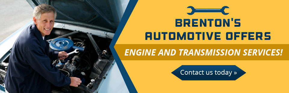 Brenton's Automotive offers engine and transmission services. Click here to contact us today!