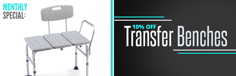 Monthly Special: Get 10% off transfer benches!
