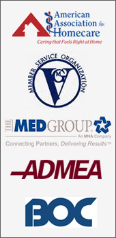 We are affiliated with the American Association for Homecare, VGM, The Med Group, ADMEA, and BOC.