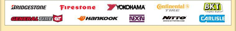 We proudly carry Bridgestone, Firestone, Yokohama, Continental, General, Hankook, Nexen, Nitto, Carlisle, and BKT.