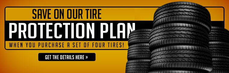 Save on our Tire Protection Plan when you purchase a set of four tires! Click here for details.
