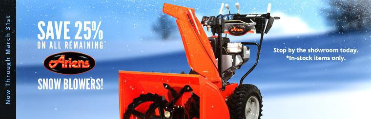 Save 25% on All Remaining* Ariens Snow Blowers! Now, through March 31st. Click here to shop.