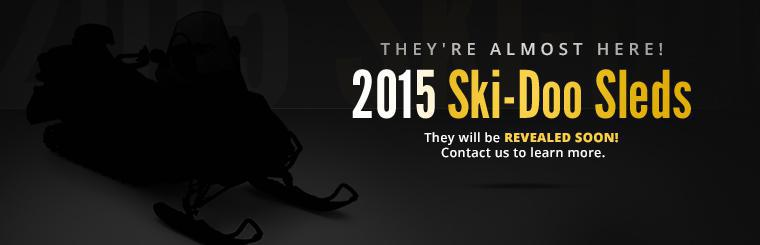 The 2015 Ski-Doo sleds are almost here! Contact us to learn more.