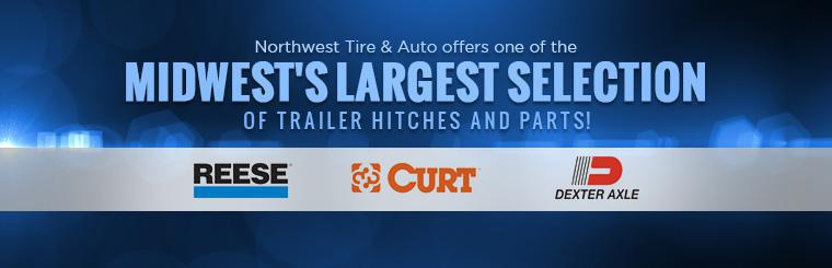 Northwest Tire & Auto offers one of the Midwest's largest selection of trailer hitches and parts!